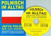 Polnisch im alltag Język polski na co dzień + CD