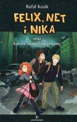 Felix Net i Nika oraz Koniec Świata Jaki Znamy Tom 15