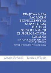 Krajowa Mapa Zagrożeń Bezpieczeństwa nową formą dialogu polskiej Policji ze społecznością lokalną