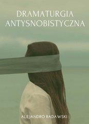 Dramaturgia antysnobistyczna