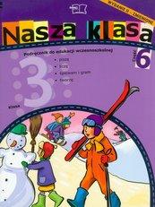 Nasza klasa 3 Podręcznik część 6 Edukacja wczesnoszkolna