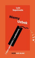 Niemy Uzbek. i inne opowieści z podziemia
