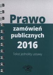 Prawo zamówień publicznych 2016 Tekst jednolity ustawy