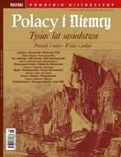 Pomocnik Historyczny. Polacy i Niemcy Tysiąc lat sąsiedztwa