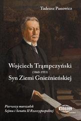 Wojciech Trąmpczyński Syn Ziemi Gnieźnieńskiej