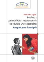 Ewaluacja podręczników zintegrowanych do edukacji wczesnoszkolnej. Perspektywa dorosłych