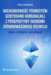 Rachunkowość podmiotów gospodarki komunalnej z perspektywy ekonomii zrównoważonego rozwoju