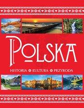 Polska. Historia. Kultura. Przyroda