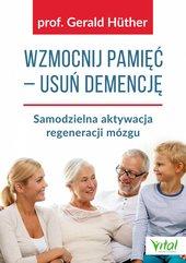 Wzmocnij pamięć – usuń demencję