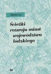 Ścieżki rozwoju miast województwa łódzkiego