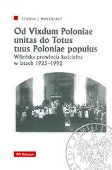 Od Vixdum Poloniae unitas do Totus tuus Polaniae populus