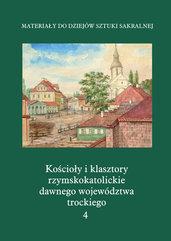 Kościoły i klasztory rzymskokatolickie dawnego województwa trockiego Grodno
