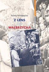 Z Lens do Wałbrzycha