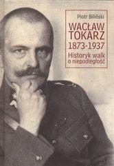 Wacław Tokarz 1873-1937