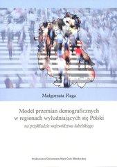Model przemian demograficznych w regionach wyludniających się Polski