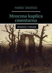Mroczna kaplica cmentarna