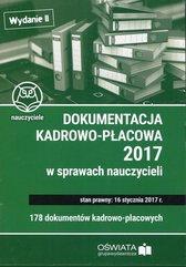 Dokumentacja kadrowo-płacowa 2017 w sprawie nauczycieli