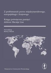 Z problematyki prawa międzynarodowego europejskiego i krajowego.
