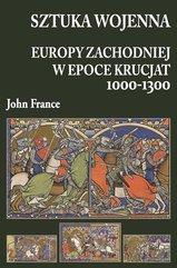 Sztuka wojenna Europy Zachodniej w epoce krucjat 1000-1300
