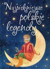 Najpiękniejsze polskie legendy