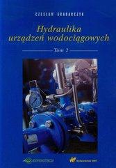 Hydraulika urządzeń wodociągowych Tom 2