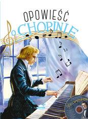 Opowieść o Chopinie + CD