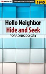 Hello Neighbor Hide and Seek - poradnik do gry