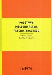 Podstawy pielęgniarstwa psychiatrycznego