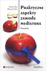 Praktyczne aspekty zawodu mediatora