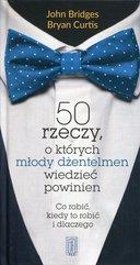 50 rzeczy, o których młody dżentelmen wiedzieć powinien