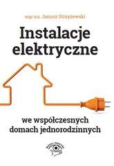 Instalacje elektryczne we współczesnych domach jednorodzinnych
