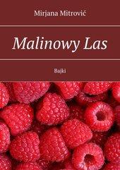 Malinowy Las