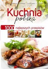 Kuchnia polska. 1000 najlepszych przepisów