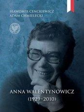 Anna Walentynowicz 1929-2010