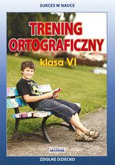 Trening ortograficzny Klasa 6