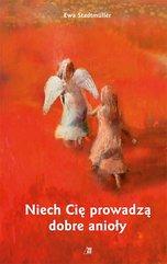 Niech Cię prowadzą dobre anioły