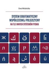 System grafematyczny współczesnej polszczyzny na tle innych systemów pisma