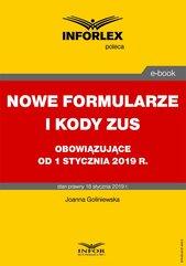 Nowe formularze i kody ZUS obowiązujące od 1 stycznia 2019 r.
