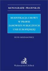 Modyfikacja umowy w prawie zamówień publicznych Unii Europejskiej