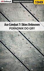 Ace Combat 7 Skies Unknown - poradnik do gry