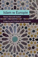 Islam w Europie Nowe kierunki badań