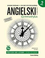 Angielski w tłumaczeniach Praktyczny kurs językowy Gramatyka Część 2