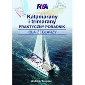 Katamarany i trimarany Praktyczny poradnik dla żeglarzy