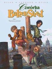 Czwórka z Baker Street Tom 1 Tajemnicze porwanie