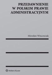 Przedawnienie w polskim prawie administracyjnym