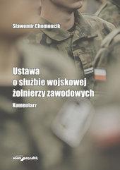 Ustawa o służbie wojskowej żołnierzy zawodowych Komentarz
