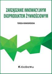 Zarządzanie innowacyjnym ekoproduktem żywnościowym