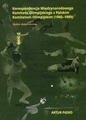 Korespondencja Międzynarodowego Komitetu Olimpijskiego z Polskim Komitetem Olimpijskim 1945-1989