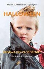 Halloween Zabawa czy zagrożenie?