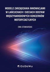 Modele zarządzania innowacjami w łańcuchach i sieciach dostaw międzynarodowych koncernów motoryzacyjnych